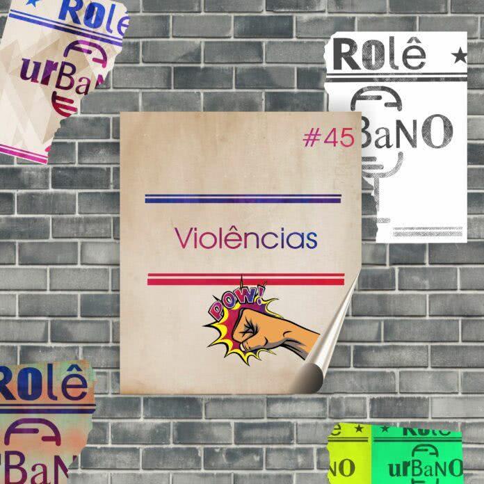 #45 - Violências