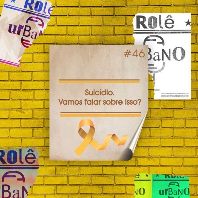 #46 - Suicídio. Vamos Falar Sobre Isso? - Arte: Aline Donato